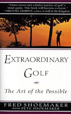 Extraordinary Golf: The Book